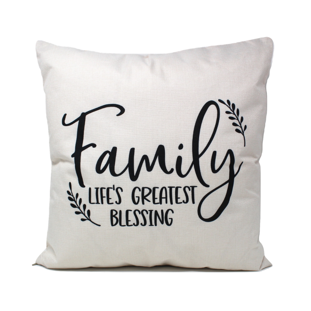 Family Life's Greatest Blessing Pillow Cover