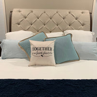 Together Is Our Favorite Place To Be Pillow Cover