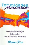 Intimidades Masculinas (Spanish Edition)