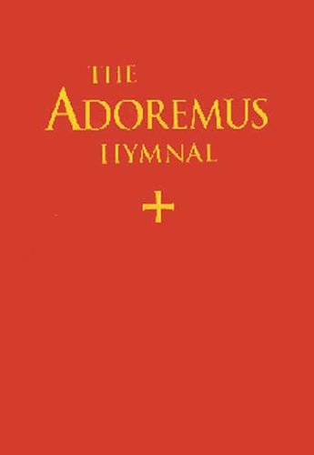 Adoremus Hymnal - Choir Edition