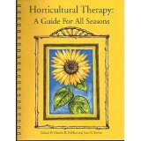 Horticultural Therapy: A Guide For All Seasons