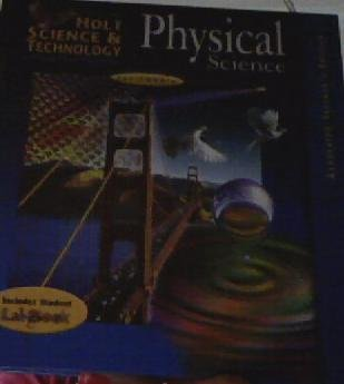 Holt Science & Technology: California Physical Science