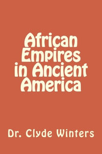 African Empires In Ancient America