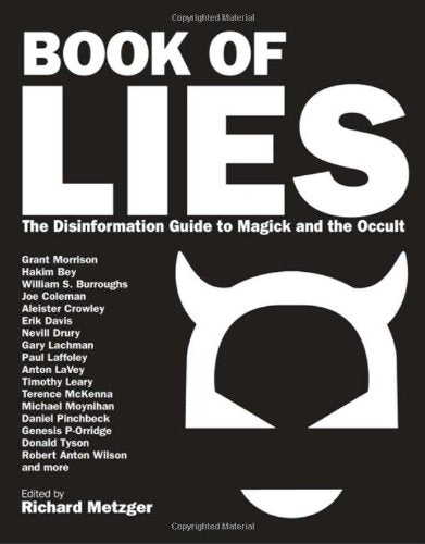 Book Of Lies: The Disinformation Guide To Magick And The Occult (Disinformation Guides)