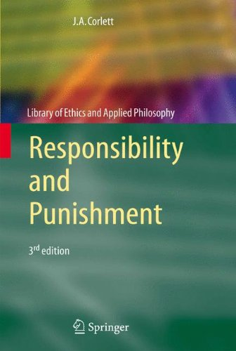 Responsibility And Punishment (Library Of Ethics And Applied Philosophy)