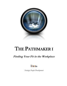 Pathmaker 1: Finding Your Fit In The Workplace