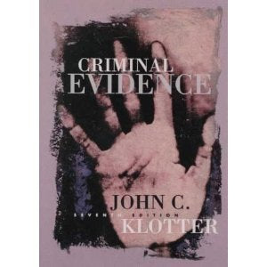 Criminal Evidence (John C. Klotter Justice Administration Legal Series)