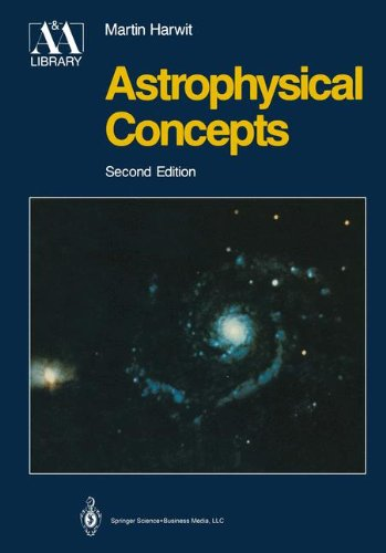 Astrophysical Concepts (Astronomy & Astrophysics Library)