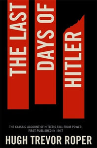 The Last Days Of Hitler