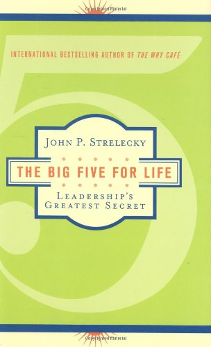 The Big Five For Life: Leadership'S Greatest Secret