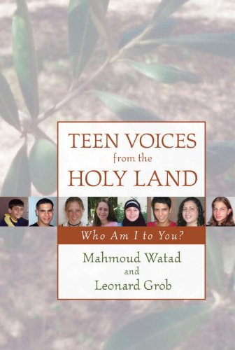 Teen Voices From The Holy Land: Who Am I To You?