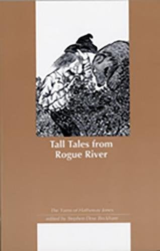 Tall Tales From Rogue River (Northwest Reprints)