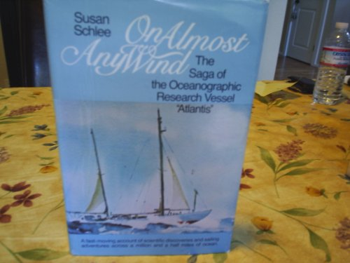 On Almost Any Wind: The Saga Of The Oceanographic Research Vessel Atlantis