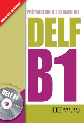 Preparation A L'Examen Du Delf Textbook B1 With Cd (French Edition)