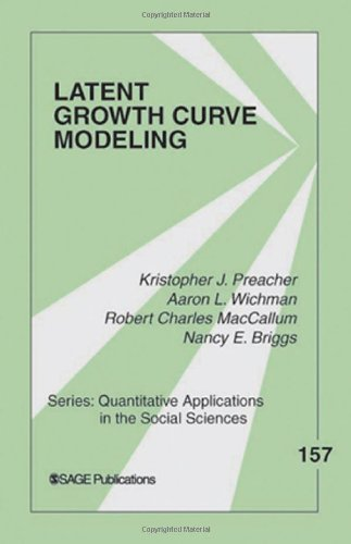 157: Latent Growth Curve Modeling (Quantitative Applications In The Social Sciences)