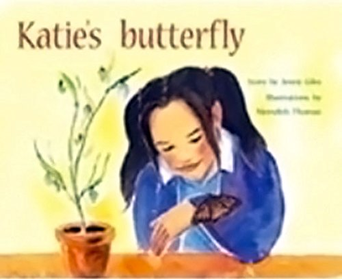Rigby Pm Plus: Individual Student Edition Green (Levels 12-14) Katie'S Butterfly