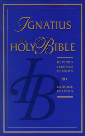 The Ignatius Holy Bible: Revised Standard Version, Catholic Edition