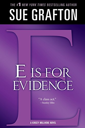 E Is For Evidence: A Kinsey Millhone Mystery (Kinsey Millhone Alphabet Mysteries)