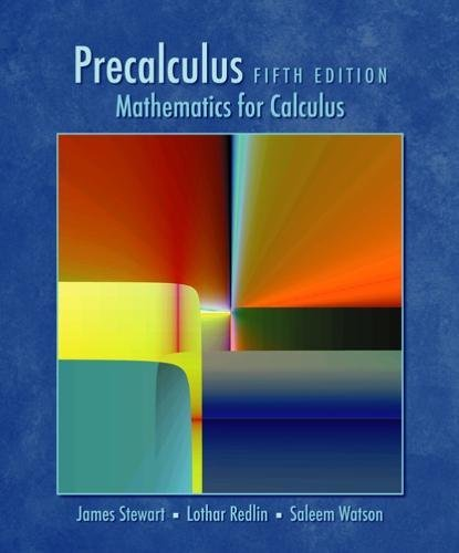 Precalculus: Mathematics For Calculus, Fifth Edition
