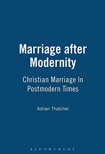 Marriage After Modernity (Studies In Theology & Sexuality, N0 3)