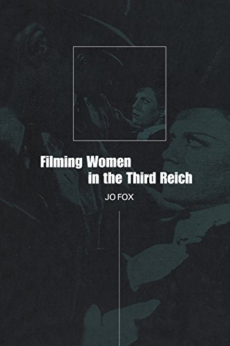 Filming Women In The Third Reich