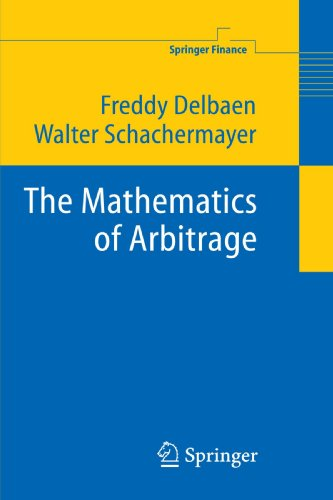 The Mathematics Of Arbitrage (Springer Finance)