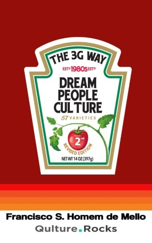 The 3G Way: Dream, People, And Culture (Portuguese Edition)