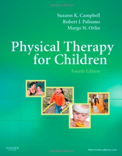 Physical Therapy For Children, 4E