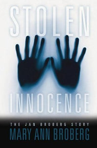 Stolen Innocence: The Jan Broberg Story
