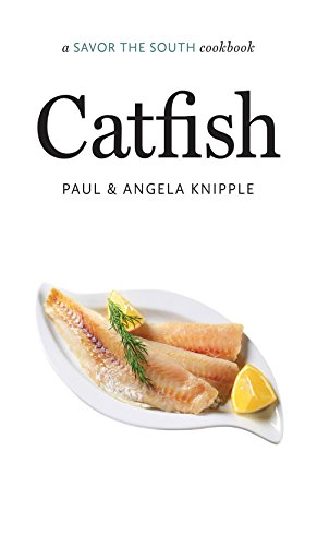 Catfish: A Savor The South Cookbook (Savor The South Cookbooks)