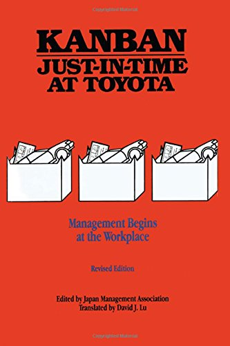 Kanban Just-In Time At Toyota: Management Begins At The Workplace (Volume 1)
