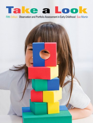 Take A Look: Observation And Portfolio Assessment In Early Childhood (5Th Edition)