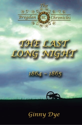The Last, Long Night (#5 In The Bregdan Chronicles Historical Fiction Romance Se (Volume 5)