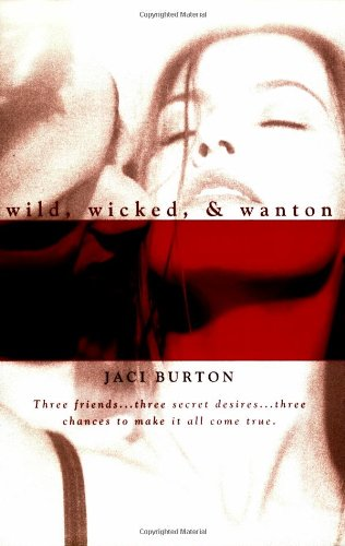 Wild, Wicked, & Wanton (Berkley Heat)