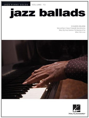 Jazz Ballads: Jazz Piano Solos Series Volume 10 (Jazz Piano Solos (Numbered))