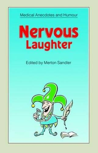 Nervous Laughter (Medical Anecdotes & Humour)