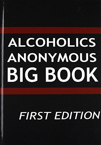 Alcoholics Anonymous: Big Book, First Edition