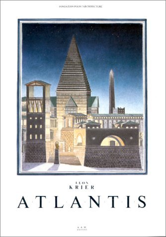 Atlantis, Leon Krier (French Edition)