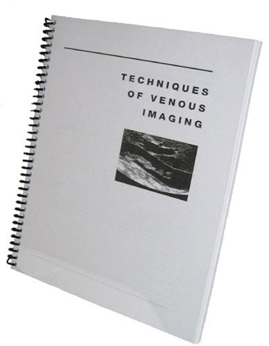 Techniques Of Venous Imaging (Techniques Of Vascular Sonography)