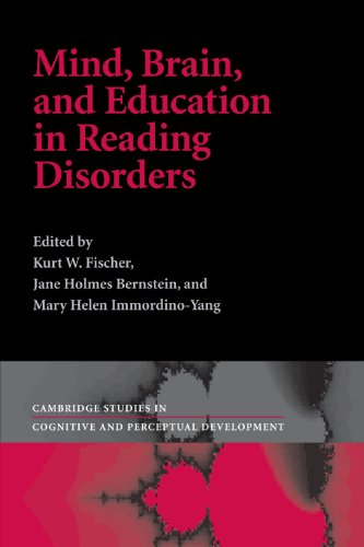 Mind, Brain, And Education In Reading Disorders (Cambridge Studies In Cognitive And Perceptual Development)
