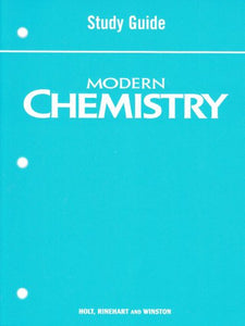 Holt Modern Chemistry: Study Guide Student Edition
