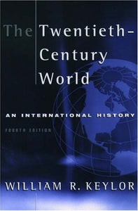 The Twentieth-Century World: An International History