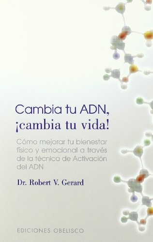 Cambie De And, Cambie Su Vida/ Change Your Dna, Change Your Life! (Spanish Edition)