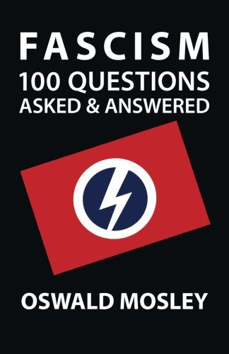 Fascism: One Hundred Questions Asked And Answered