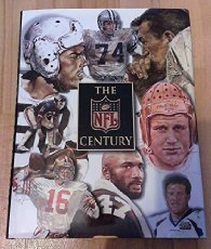 The Nfl Century: The Complete Story Of The National Football League, 1920-2000