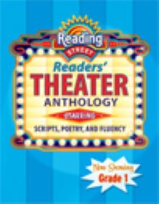 Reading Street Reader'S Theater Anthology Starring Scripts, Poetry And Fluency