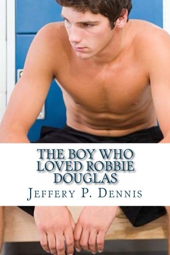 The Boy Who Loved Robbie Douglas