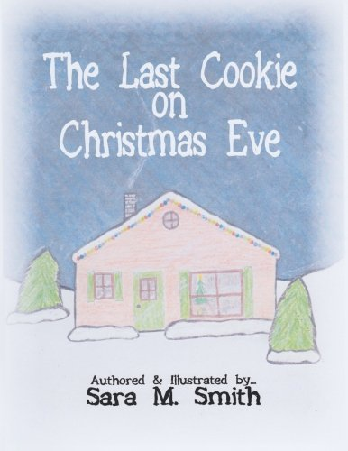 The Last Cookie On Christmas Eve