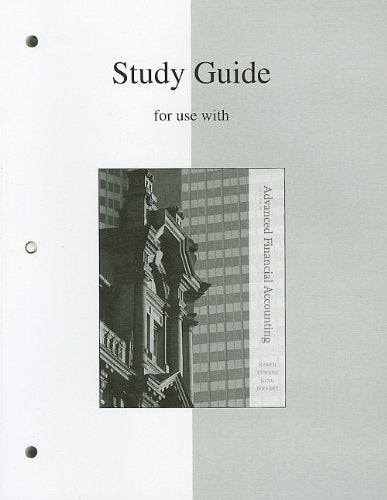 Study Guide To Accompany Advanced Financial Accounting