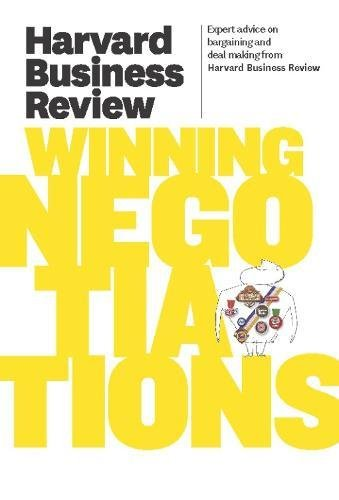 Harvard Business Review On Winning Negotiations (Harvard Business Review Paperback Series)